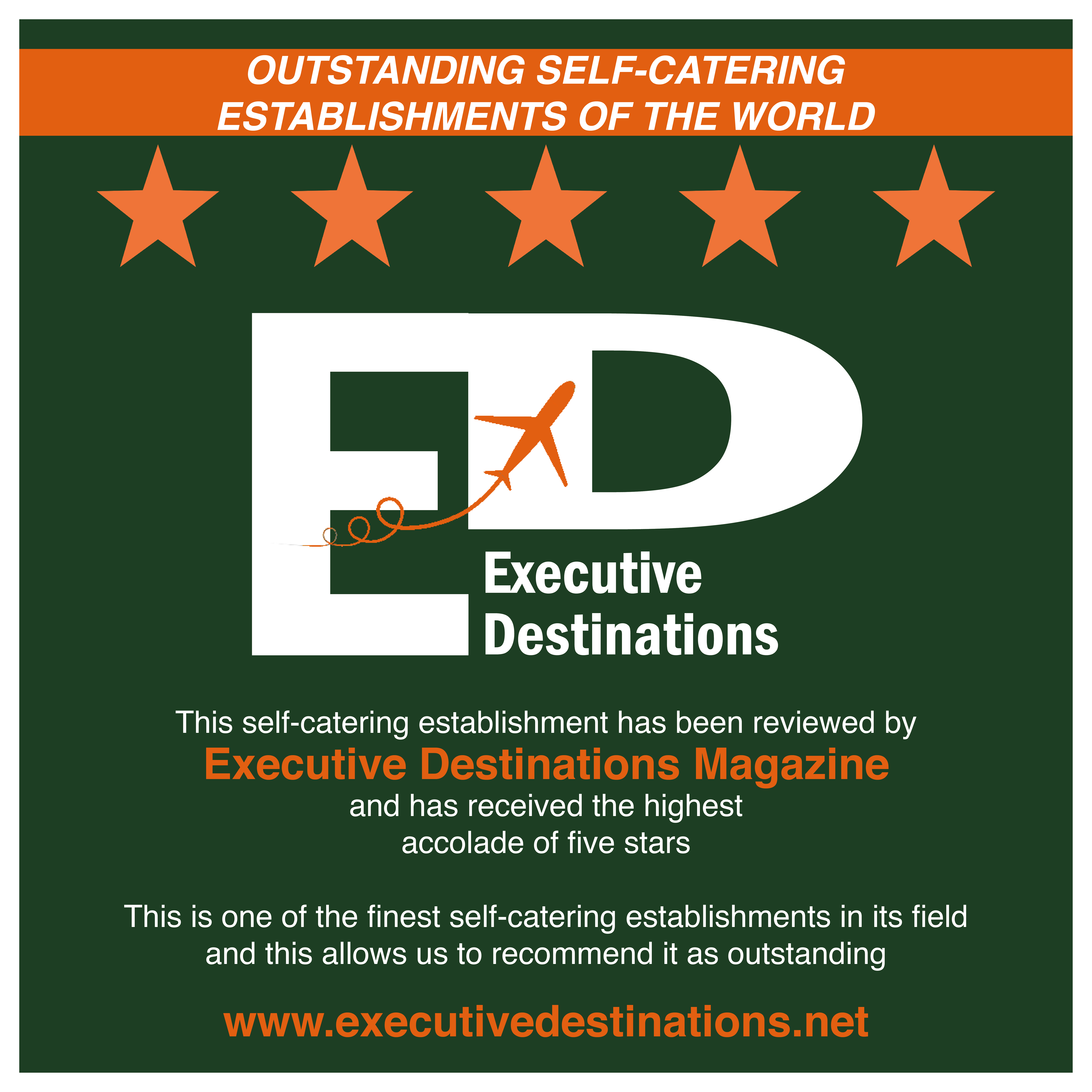 OUTSTANDING SELF-CATERING ESTABLISHMENTS OF THE WORLD